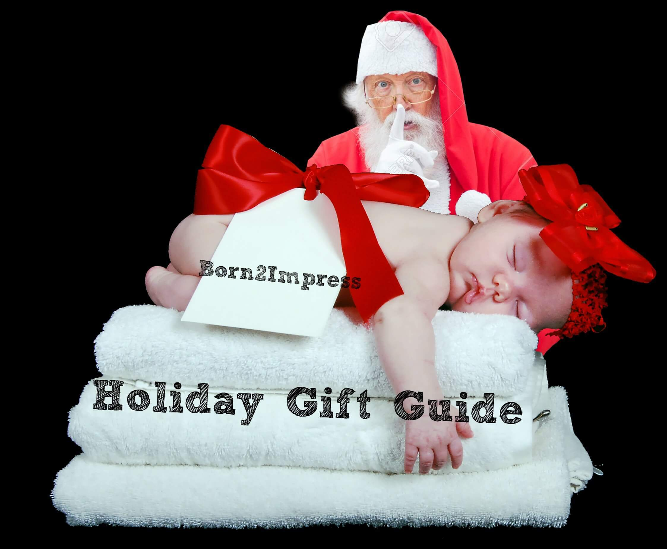 Born 2 Impress Holidays Gift Guide is on the Works!